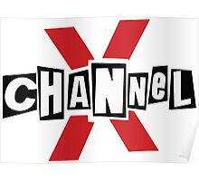 Channel X Poster