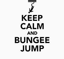 Keep calm and bungee jump Unisex T-Shirt