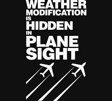 Weather Modification, Hidden in Plane Sight Unisex T-Shirt