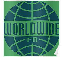 Worldwide FM Poster