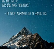 The Mortal Instruments: The City of Heavenly Fire quote by phanassemble
