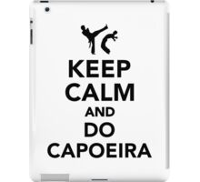 Keep calm and do Capoeira iPad Case/Skin