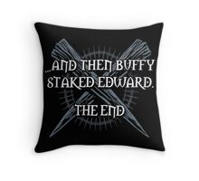 """""""Buffy staked Edward"""" Throw Pillow"""