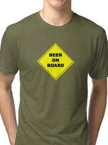 beer on board Tri-blend T-Shirt