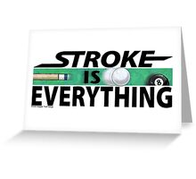 Stroke is Everything 8 Ball Black Greeting Card