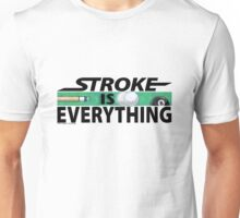 Stroke is Everything 8 Ball Black Unisex T-Shirt