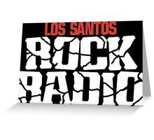 Los Santos Rock Radio Greeting Card