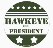 For President Hawkeye by ImagineThatNYC