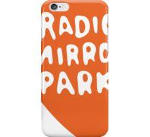 Radio Mirror Park iPhone Case/Skin