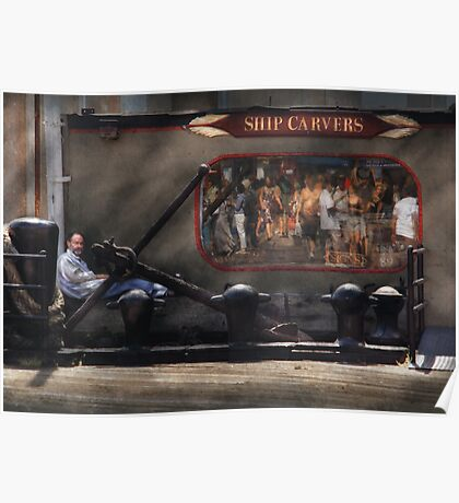 City - South Street Seaport, NY - Ship Carvers Poster