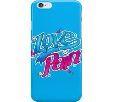 LOVE IS PAIN iPhone Case/Skin