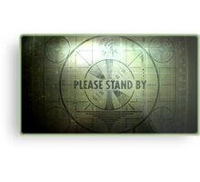 Fallout - Please Stand By Metal Print