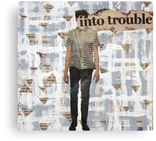 Into Trouble Canvas Print
