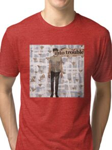 Into Trouble Tri-blend T-Shirt