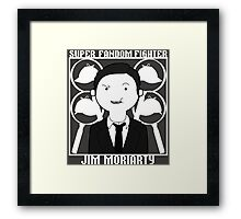 Super Fandom Fighter - Moriarty Framed Print