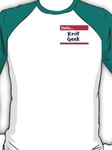 Hello, Knit Geek T-Shirt