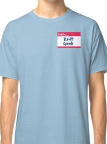 Hello, Knit Geek Classic T-Shirt