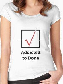 Addicted to Done Women's Fitted Scoop T-Shirt