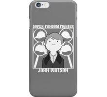 Super Fandom Fighter - Watson iPhone Case/Skin