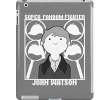 Super Fandom Fighter - Watson iPad Case/Skin