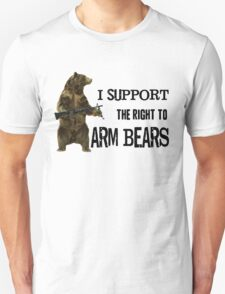 I Support the Right to Arm Bears, Grizzly Bears T-Shirt