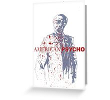 American Psycho Greeting Card