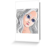 Daenerys Targaryen with Big Eyes Greeting Card