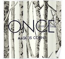 """Once Upon a Time (OUAT) - """"Magic is Coming."""" Poster"""