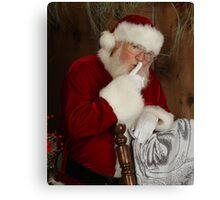 SHHHH.... Santa Clause is Coming!! Canvas Print