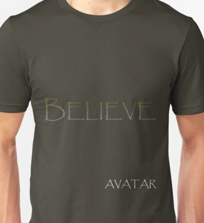 AVATAR - BELIEVE Unisex T-Shirt