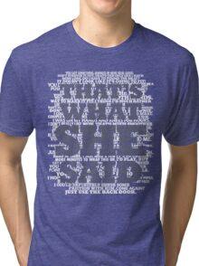 That's what SHE said! Tri-blend T-Shirt
