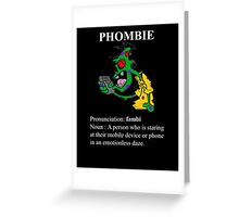 Phombie - Mobile Phone Zombie Greeting Card