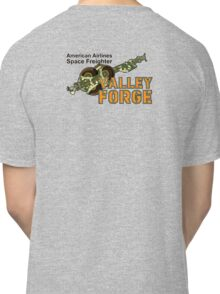 Valley Forge Space Freighter - back Classic T-Shirt