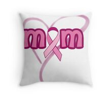 Mom - Breast Cancer awareness Throw Pillow
