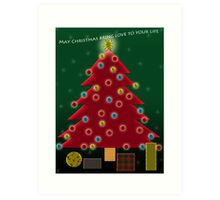May Christmas bring love to you; this is my wish for you.   Art Print
