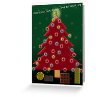 May Christmas bring love to you; this is my wish for you.   Greeting Card