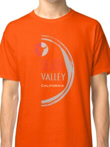 death valley  Classic T-Shirt