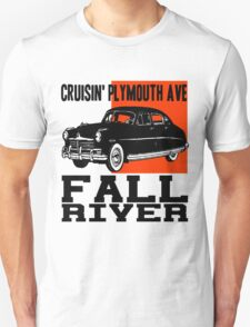 CRUISIN' PLYMOUTH AVE-FALL RIVER T-Shirt