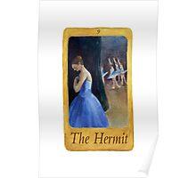 Ballet Tarot Cards: Hermit Poster