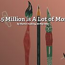 $15.5 Million is A Lot of Money by Redbubble Community  Team