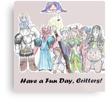 Have a Fun Day, Critters Metal Print