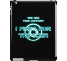 The Grid Tech Support - I Fight for the User iPad Case/Skin