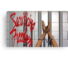 Sacrificing Freedom  Canvas Print