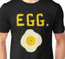 Egg. Unisex T-Shirt