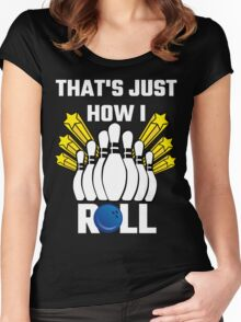 That's Just How I Roll Bowling Vintage Women's Fitted Scoop T-Shirt
