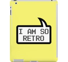 I AM SO RETRO by Bubble-Tees.com iPad Case/Skin