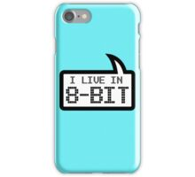 I LIVE IN 8-BIT by Bubble-Tees.com iPhone Case/Skin