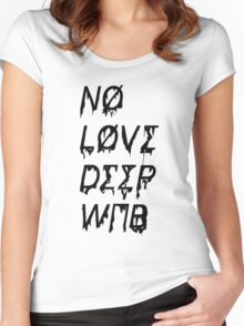 NO LOVE DEEP WEB Women's Fitted Scoop T-Shirt