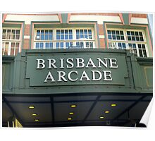 Brisbane Arcade - Queen St Mall Entrance Poster