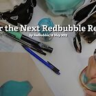 Vote for the Next Redbubble Residents! by Redbubble Community  Team